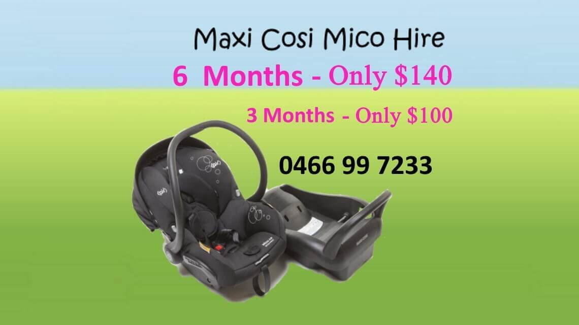 Maxi cosi mico-Capsule hire 6month only$140