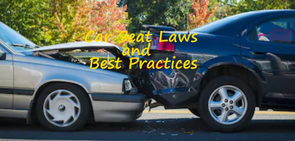 car seat laws and best practices